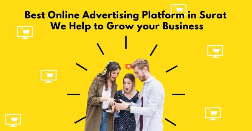 Best Online Advertising Platform in Surat-SuratNext | We Help to Grow your Business